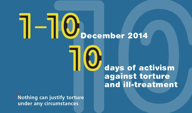 10 Days of activism against torture and ill-treatment
